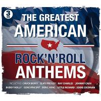 The Greatest American Rock 'N' Roll Anthems