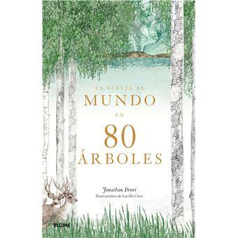 La vuelta al mundo en 80 árboles