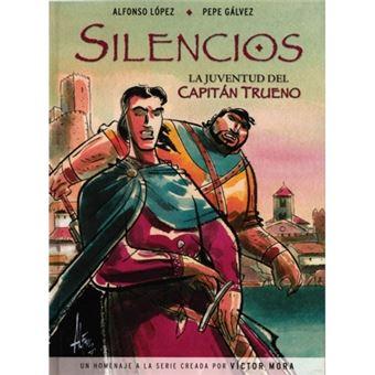 SILENCIOS. LA JUVENTUD DE EL CAPITAN TRUENO