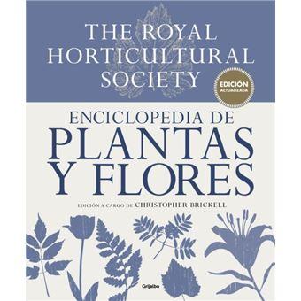 Enciclopedia de plantas y flores. The Royal Horticultural Society: Edición actualizada