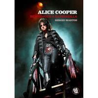 Alice Cooper. Bienvenidos a su pesadilla