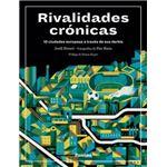 Rivalidades crónicas. 10 ciudades europeas a través de sus derbis