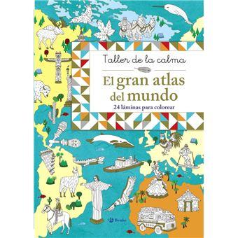 Taller de la calma: El gran atlas del mundo