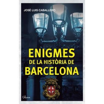 Enigmes de la història de Barcelona