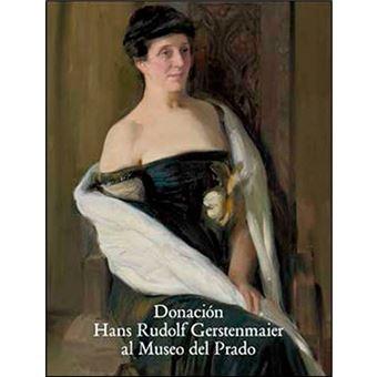 Catálogo donación - Hans Rudolf Gerstenmaier al Museo del Prado
