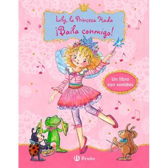 Lily, la Princesa Hada: ¡Baila conmigo!