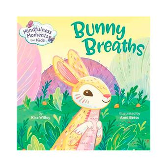 Mindfulness Moments for Kids - Bunny Breaths