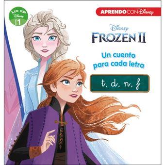 Frozen 2. Un cuento para cada letra: t, d, n, f (Leo con Disney - Nivel 1)