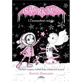 Isadora Moon i l'encanteri màgic La Isadora Moon