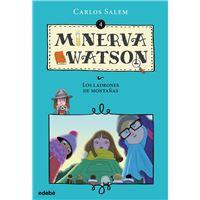 Minerva Watson y los ladrones de montañas