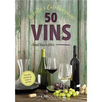 La volta a Catalunya en 50 vins