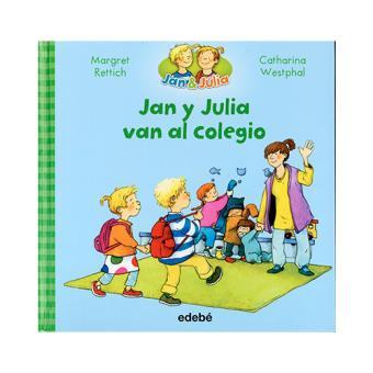 Jan y Julia 1: Jan y Julia van al colegio