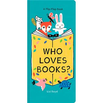Who Loves Books? - A Flip Flap Book