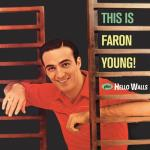 This is faron young - hello walls