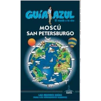 Guia Azul: Moscú y San Petersburgo