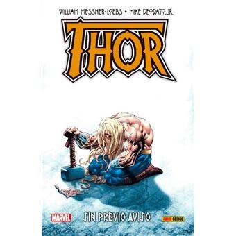 100% Marvel HC. Thor: Sin previo aviso
