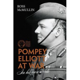 Pompey Elliott at War