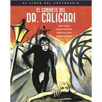 EL GABINETE DEL DOCTOR CALIGARI. EL LIBRO DEL CENTENARIO
