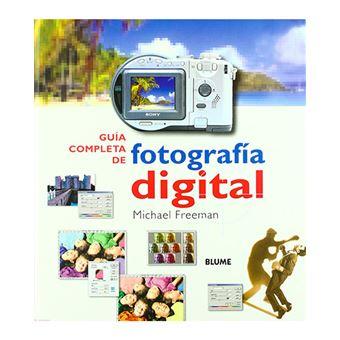 Guía completa de la fotografía digital
