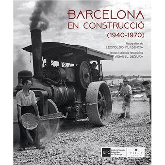 Barcelona en construcció (1940-1970)