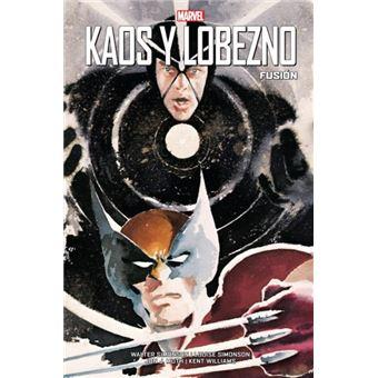 Kaos y Lobezno: Fusión. 100% Marvel