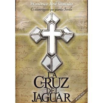 La Cruz del Jaguar (Tercera edición)