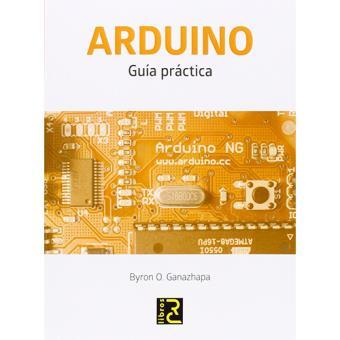 Arduino. Guía práctica
