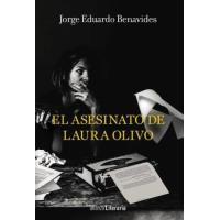 El asesinato de Laura Olivo - Exclusiva Fnac: Texto inédito del autor