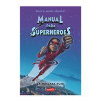 Manual para superhéroes. La máscara roja