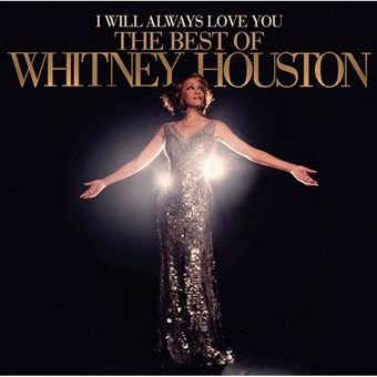 I Will Always Love You - The Best Of Whitney Houston - 2 CD