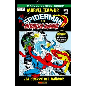 Marvel Gold. Marvel Team-Up   1 La guerra del mañana