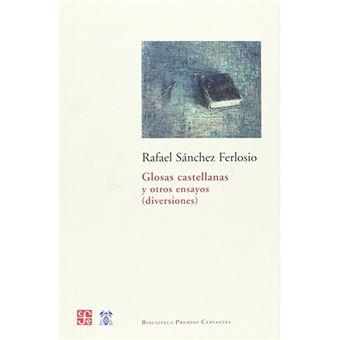 Glosas castellanas y otros ensayos