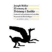 El romanç de Tristany i Isolda (Rústica con solapas)