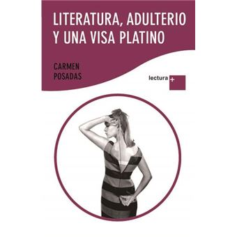 Literatura, adulterio y una visa platino