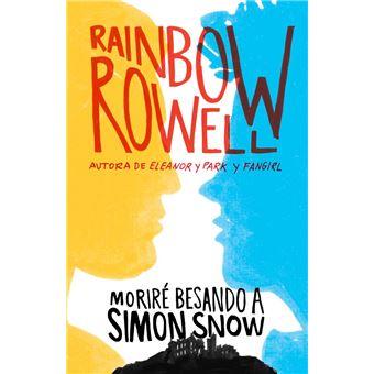 Moriré besando a Simon Snow