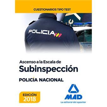 Ascenso a la Escala de Subinspección de la Policía Nacional - Cuestionarios tipo test