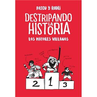 Los mayores villanos - Destripando la historia
