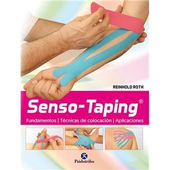 Senso-taping. Fundamentos, técnica de colocación, aplicaciones
