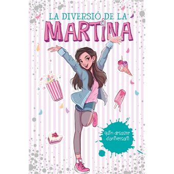 La diversió de la Martina 1 - Quin desastre d'aniversari!