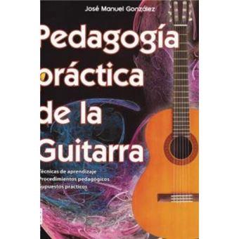 Pedagogía práctica de la guitarra