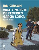 Vida y muerte de Federico García Lorca
