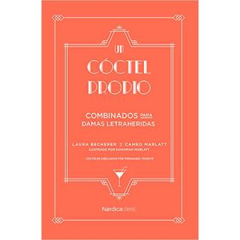 Un cóctel propio - Combinados para damas letraheridas
