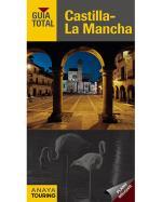 Guía Total: Castilla-La Mancha