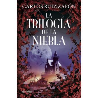 La Trilogía De La Niebla Carlos Ruiz Zafón 5 En Libros Fnac