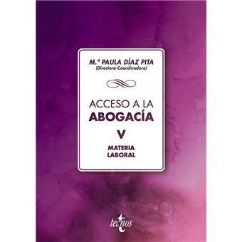 Acceso a la abogacía: Volumen V. Materia laboral