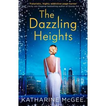 The Thousandth Floor 2: The Dazzling Heights