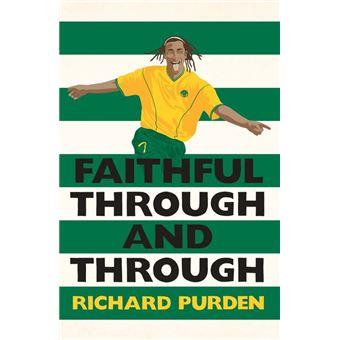 Faithful Through and Through