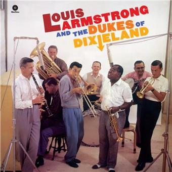 The Complete Louis Armstrong & Dukes Of Dixieland - Vinilo
