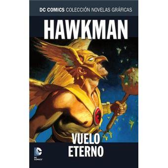 Novelas Gráficas DC 100. Hawkman: Vuelo eterno