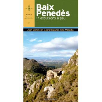 Baix Penedes 17 excursions a peu